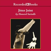 Jitter Joint: A Novel of Suspense Audiobook, by Howard Swindle