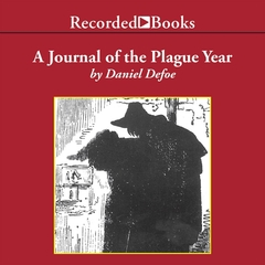 A Journal of the Plague Year Audiobook, by Daniel Defoe