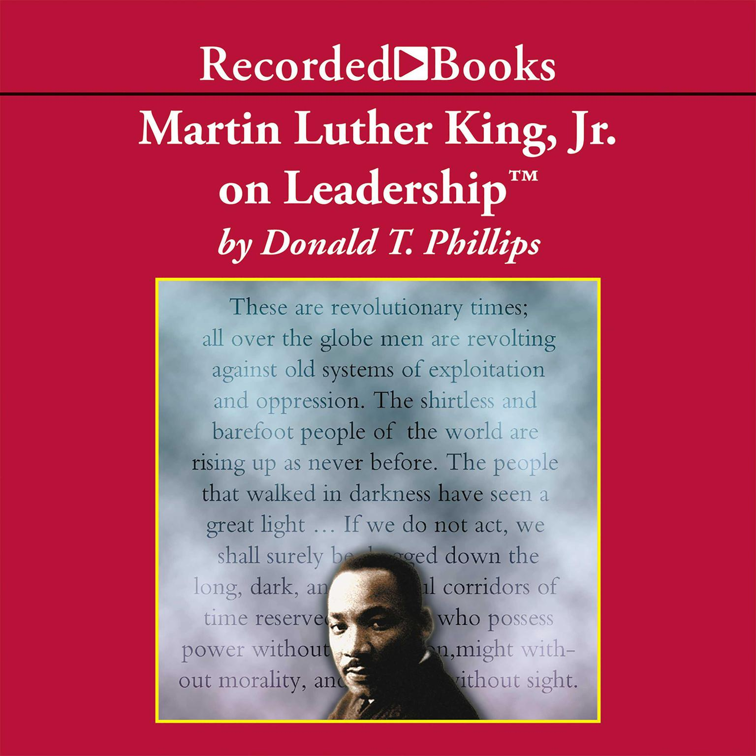 Printable Martin Luther King, Jr., on Leadership: Inspiration and Wisdom for Challenging Times Audiobook Cover Art