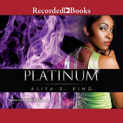 Platinum Audiobook, by Aliya S. King