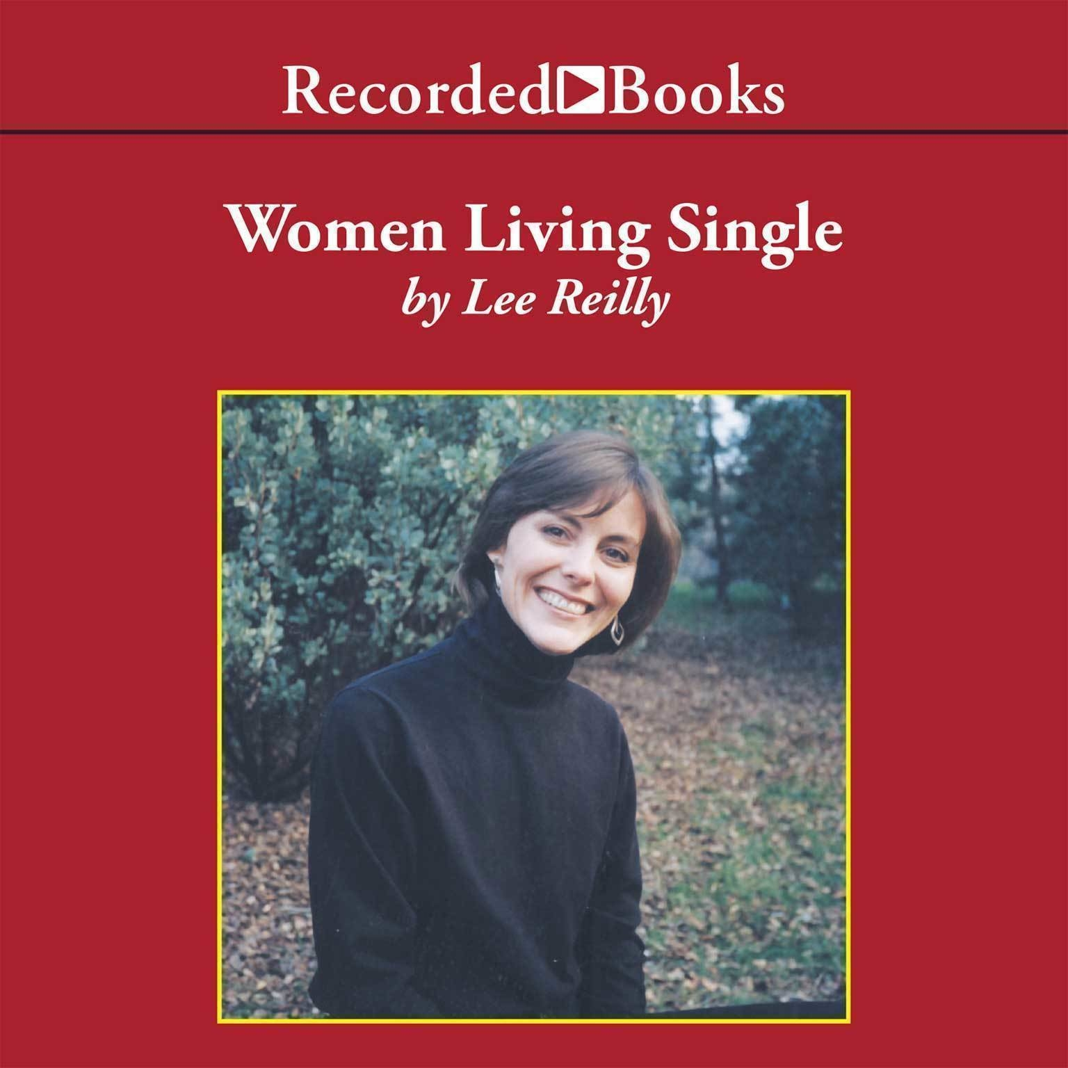 Printable Women Living Single: Thirty Women Share Their Stories of Navigating Through a Married World Audiobook Cover Art