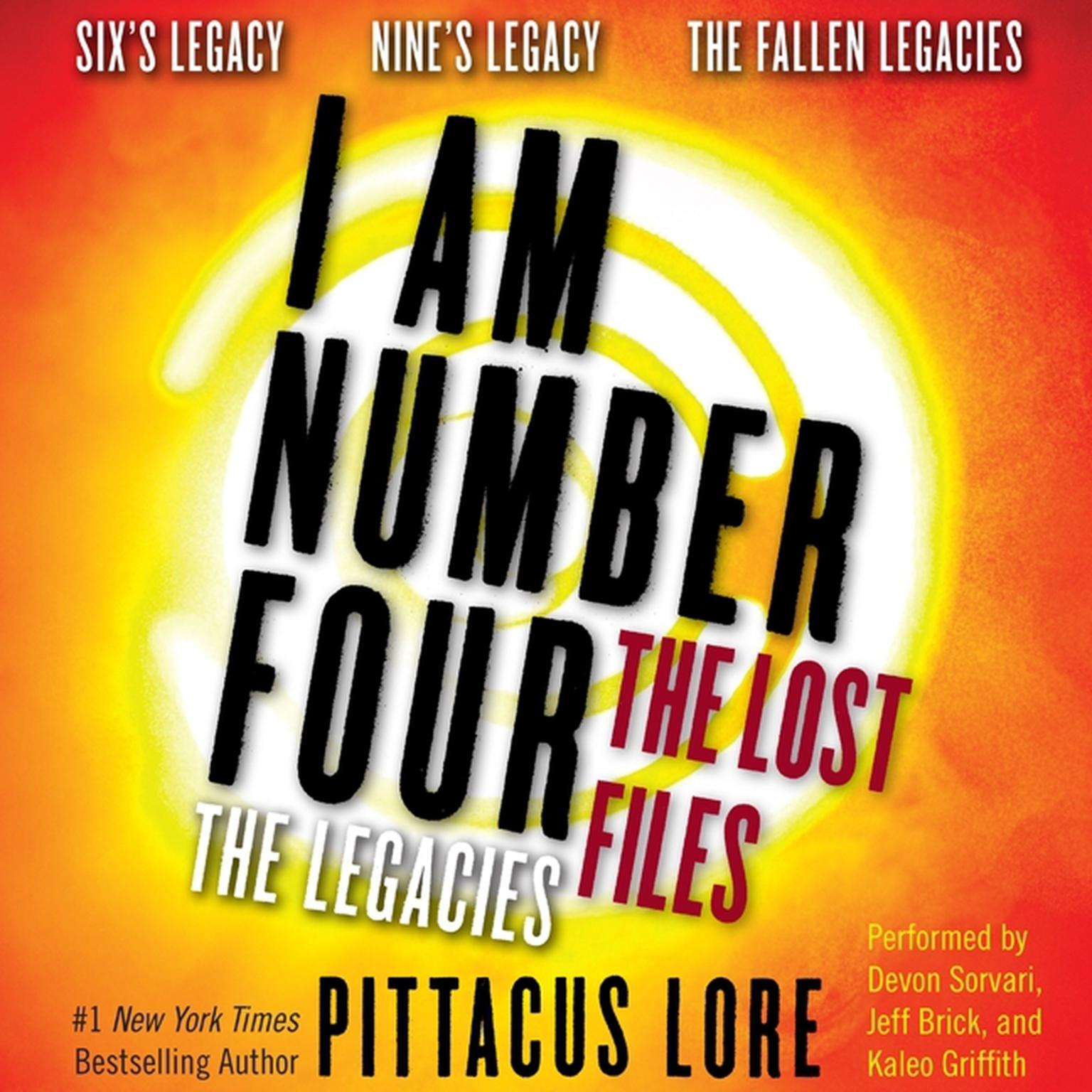 Printable I Am Number Four: The Lost Files: The Legacies: Six's Legacy, Nine's Legacy, and The Fallen Legacies Audiobook Cover Art