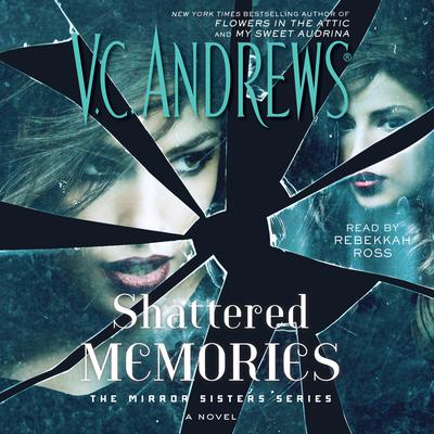 Shattered Memories Audiobook, by V. C. Andrews