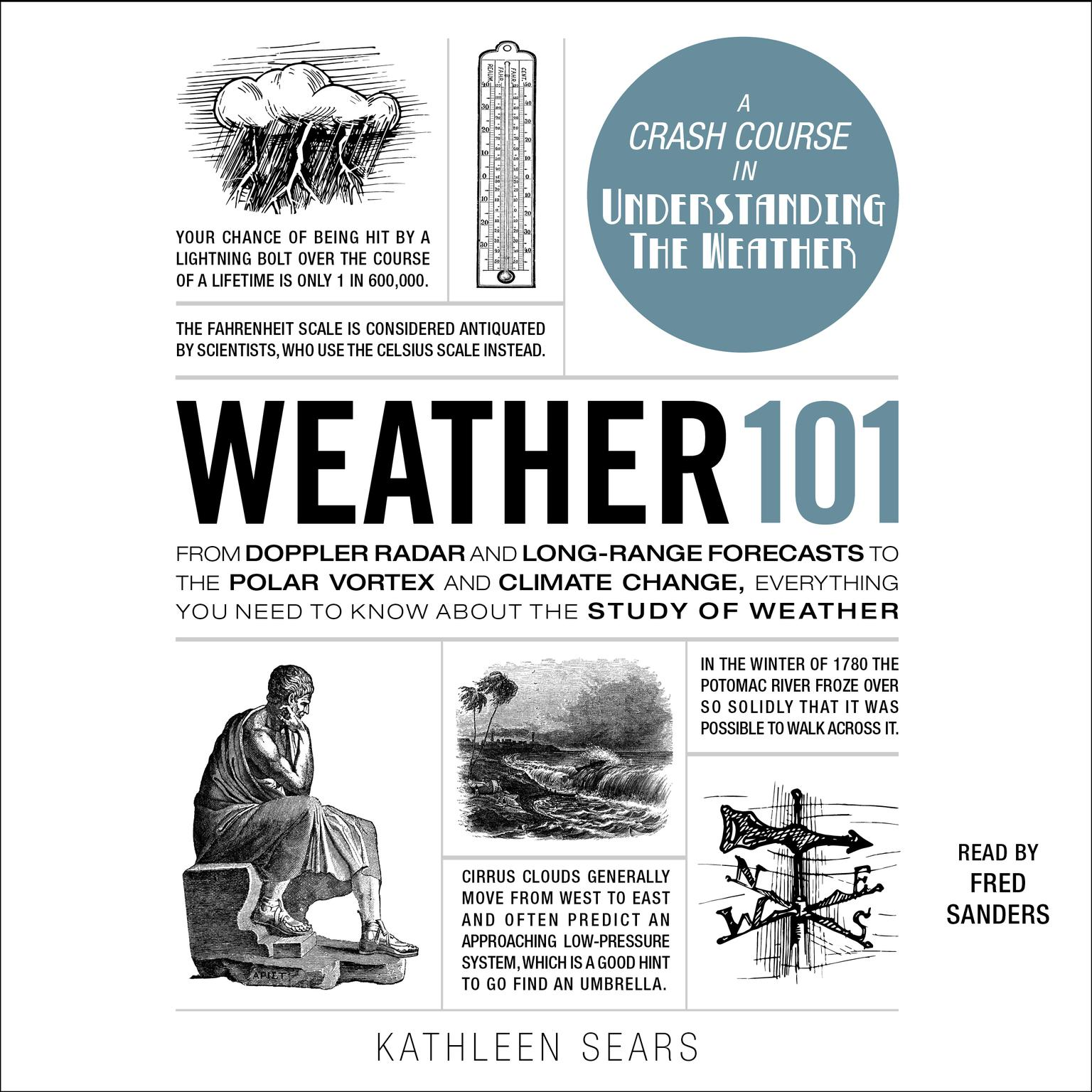 Printable Weather 101: From Doppler Radar and Long-Range Forecasts to the Polar Vortex and Climate Change, Everything You Need to Know about the Study of Weather Audiobook Cover Art