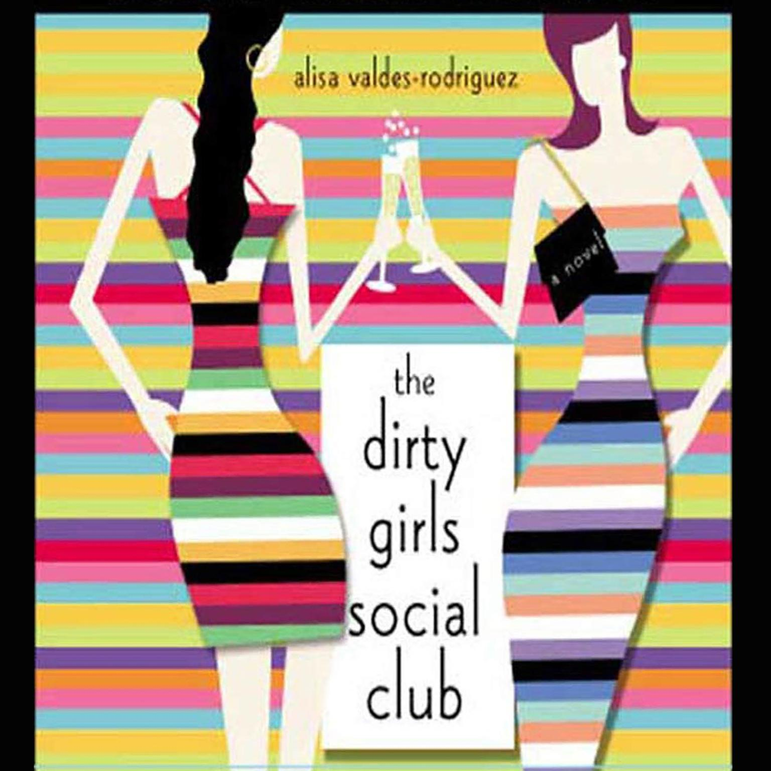 Printable The Dirty Girls Social Club: A Novel Audiobook Cover Art