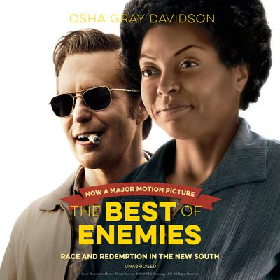The Best of Enemies: Race and Redemption in the New South Audiobook, by Osha Gray Davidson
