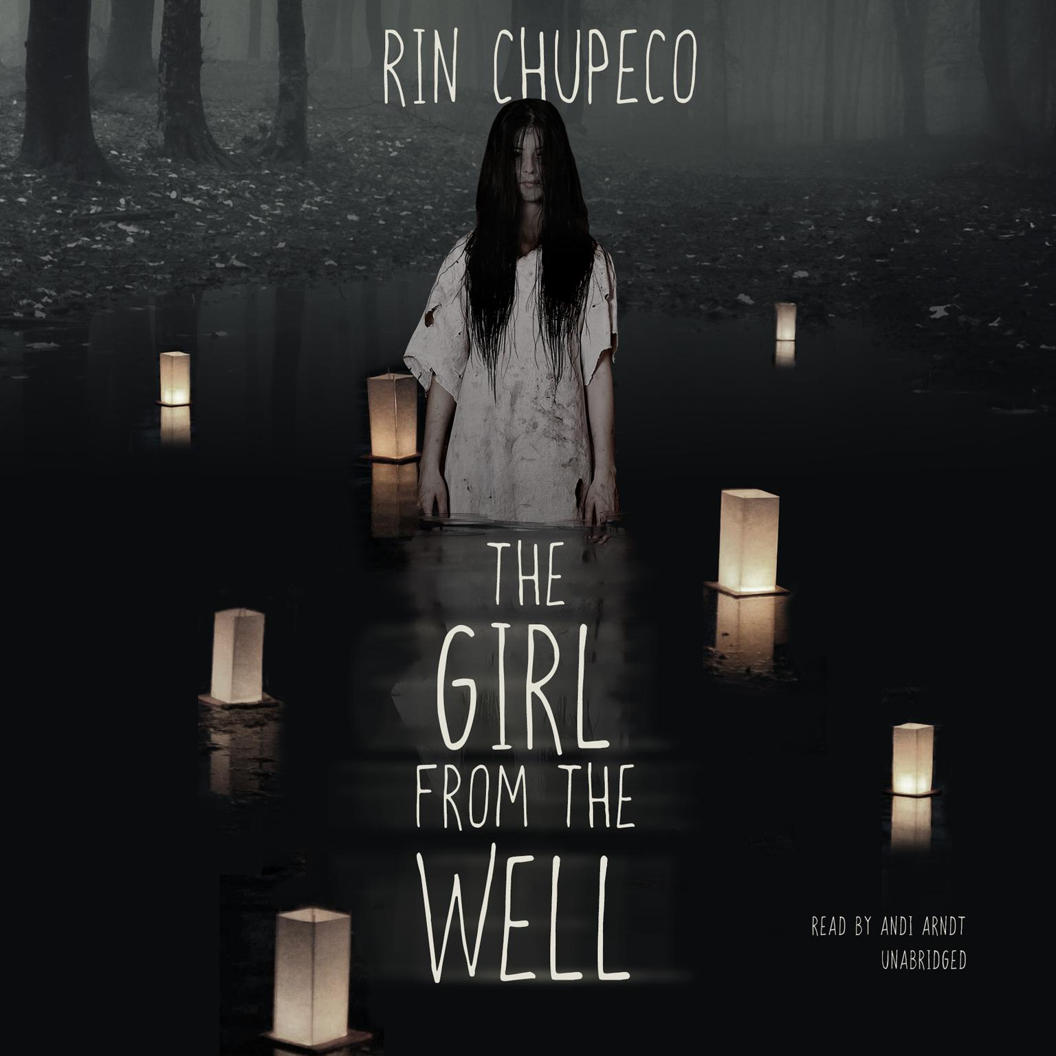 The Girl from the Well Audiobook, by Rin Chupeco