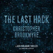 The Last Hack: A Jack Parlabane Thriller Audiobook, by Christopher Brookmyre, Chris Brookmyre