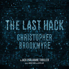 The Last Hack: A Jack Parlabane Thriller Audiobook, by Chris Brookmyre