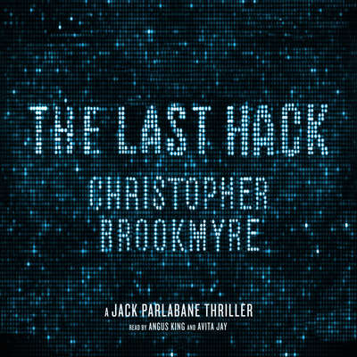 The Last Hack: A Jack Parlabane Thriller Audiobook, by Christopher Brookmyre
