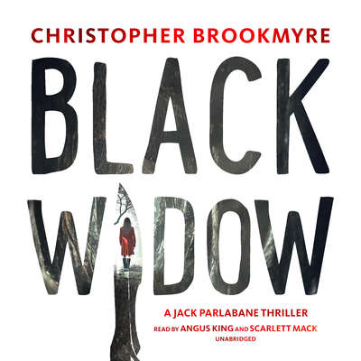 Black Widow: A Jack Parlabane Thriller Audiobook, by Chris Brookmyre