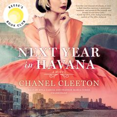 Next Year in Havana Audiobook, by Chanel Cleeton