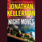 Night Moves: An Alex Delaware Novel Audiobook, by Jonathan Kellerman