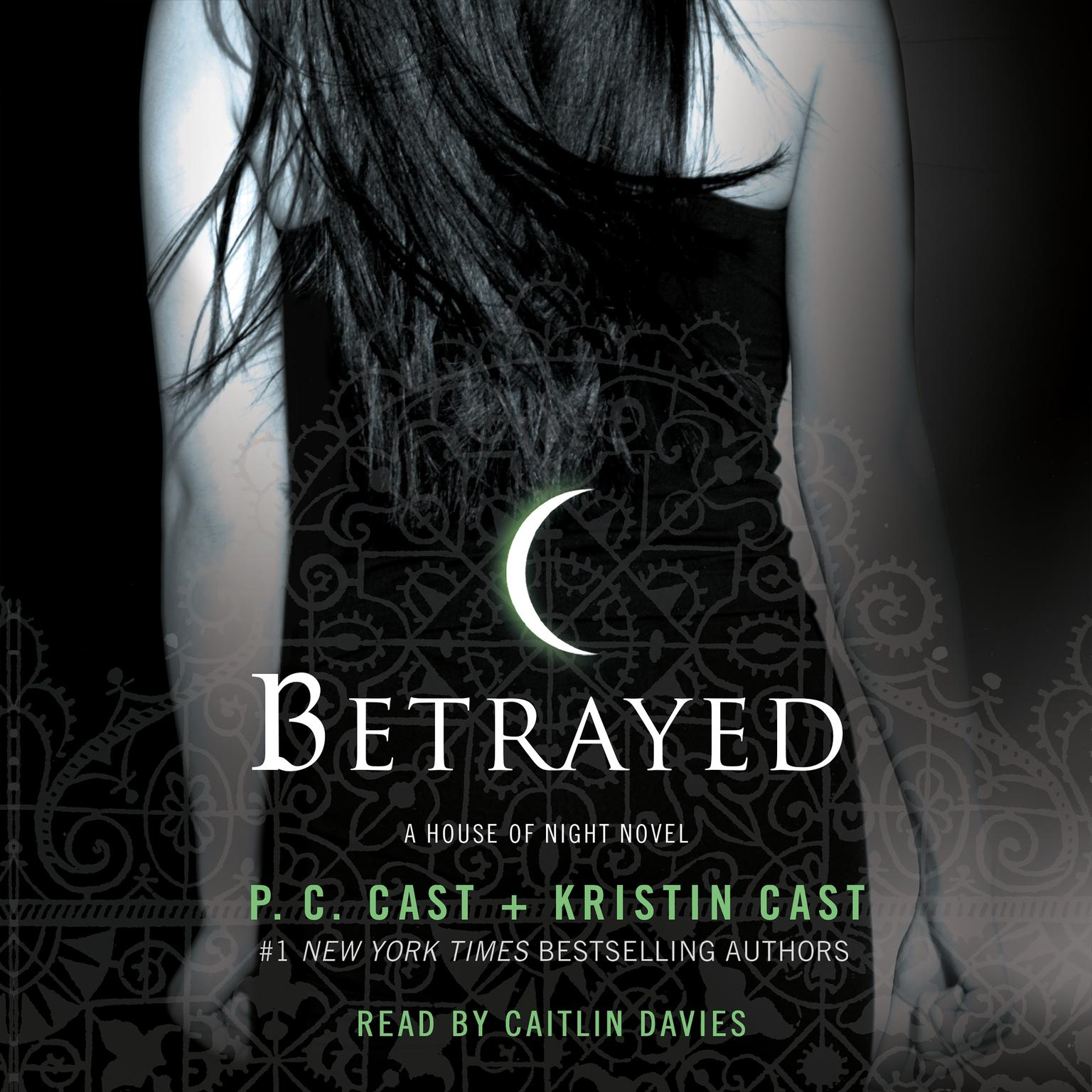 Printable Betrayed: A House of Night Novel Audiobook Cover Art