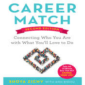Career Match: Connecting Who You Are With What Youll Love to Do Audiobook, by Shoya Zichy