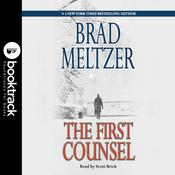 First Counsel: Booktrack Edition Audiobook, by Brad Meltzer