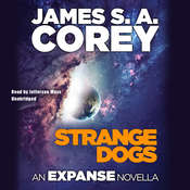 Strange Dogs: An Expanse Novella Audiobook, by James S. A. Corey