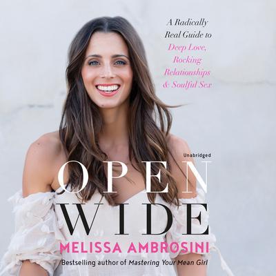 Open Wide Audiobook, by Melissa Ambrosini
