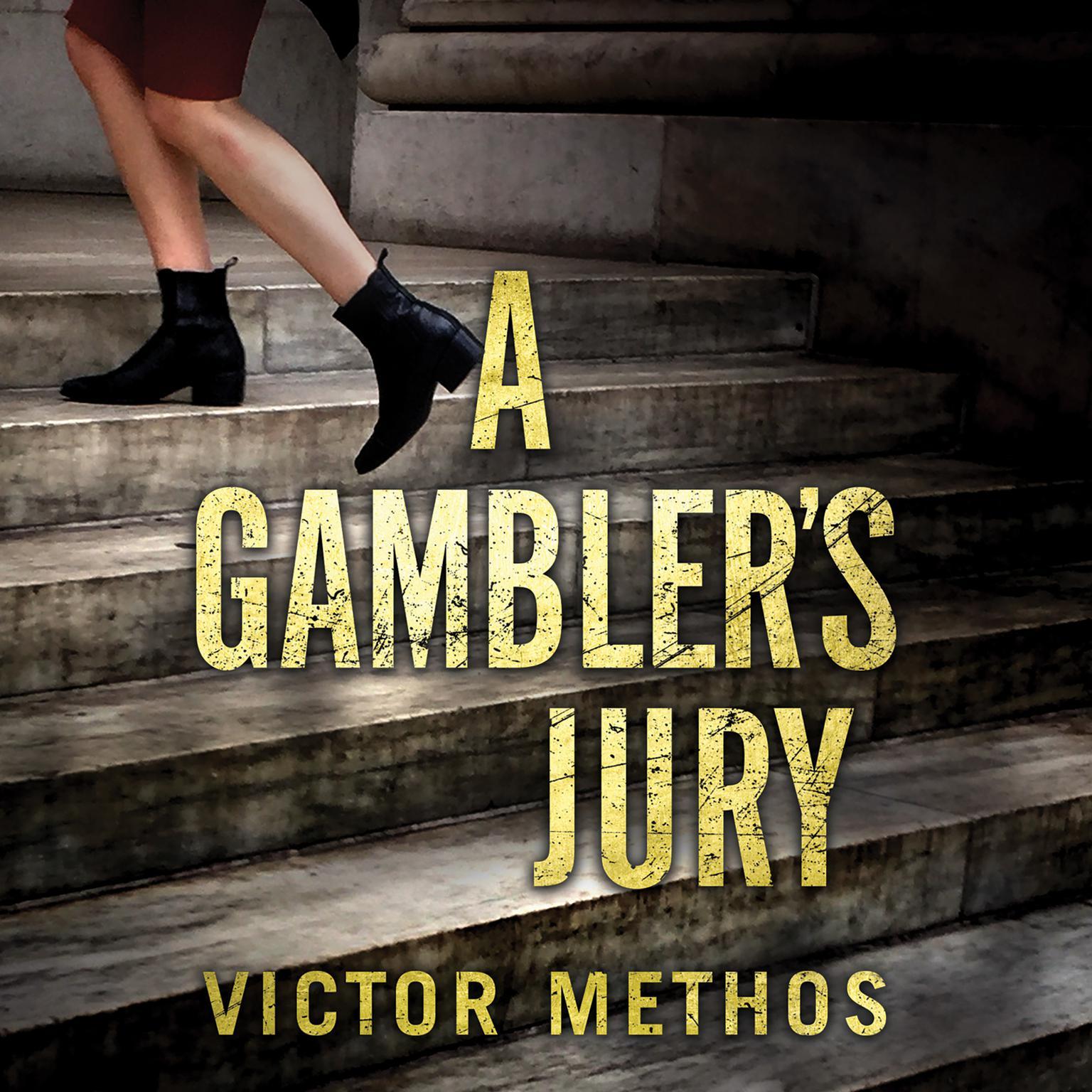 A Gambler's Jury Audiobook, by Victor Methos