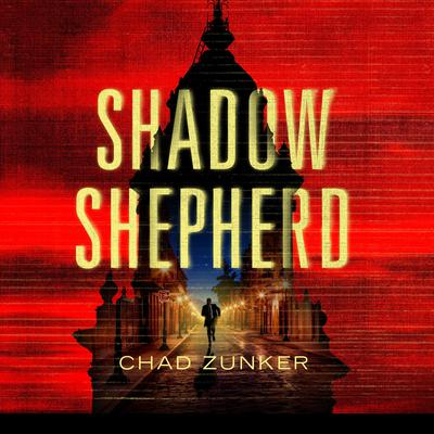 Shadow Shepherd Audiobook, by Chad Zunker
