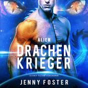Drachenkrieger (Alien) Audiobook, by Jenny Foster