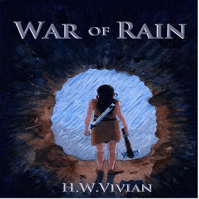 War of Rain Audiobook, by H. W. Vivian