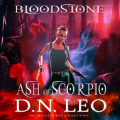 Ash of Scorpio - Bloodstone Trilogy - Prequel Audiobook, by D.N. Leo