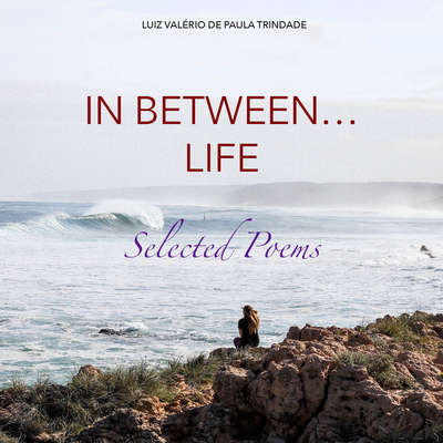 In between... life Audiobook, by Luiz Valério de Paula Trindade