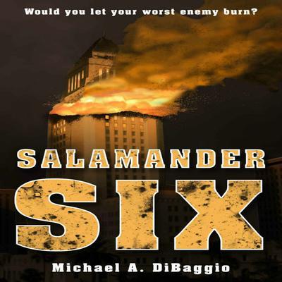 Salamander Six Audiobook, by Michael DiBaggio