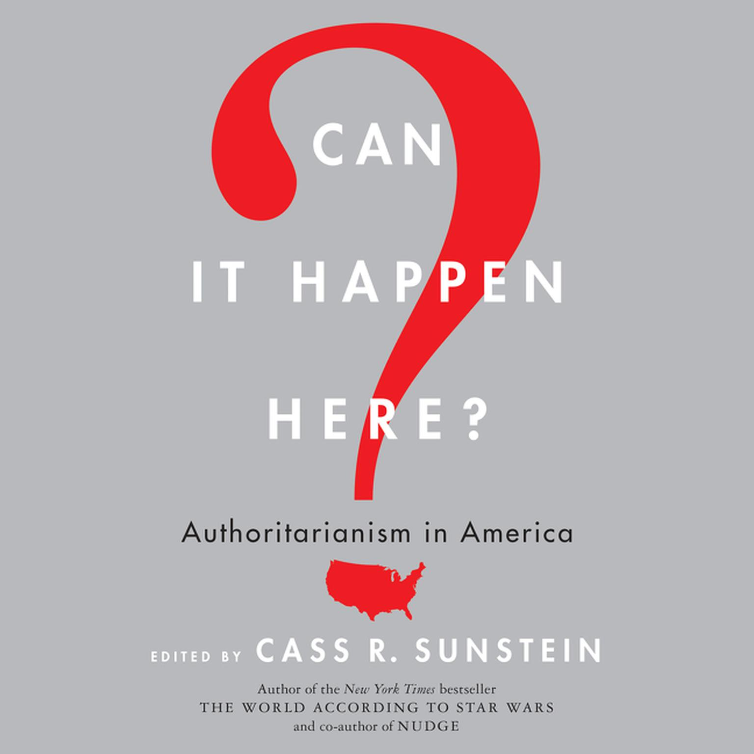Printable Can It Happen Here?: Authoritarianism in America Audiobook Cover Art