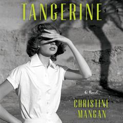 Tangerine Audiobook, by Christine Mangan