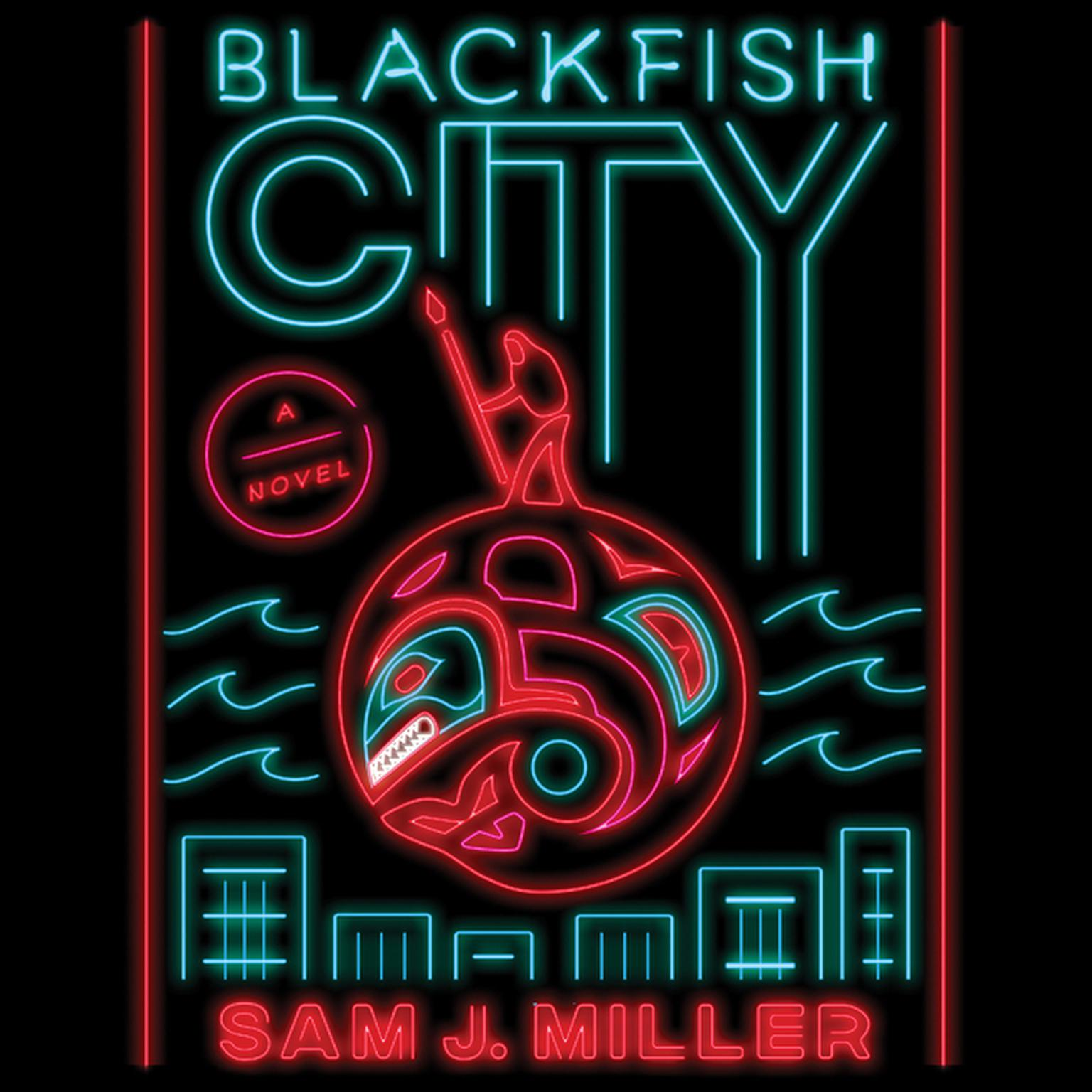 Printable Blackfish City: A Novel Audiobook Cover Art