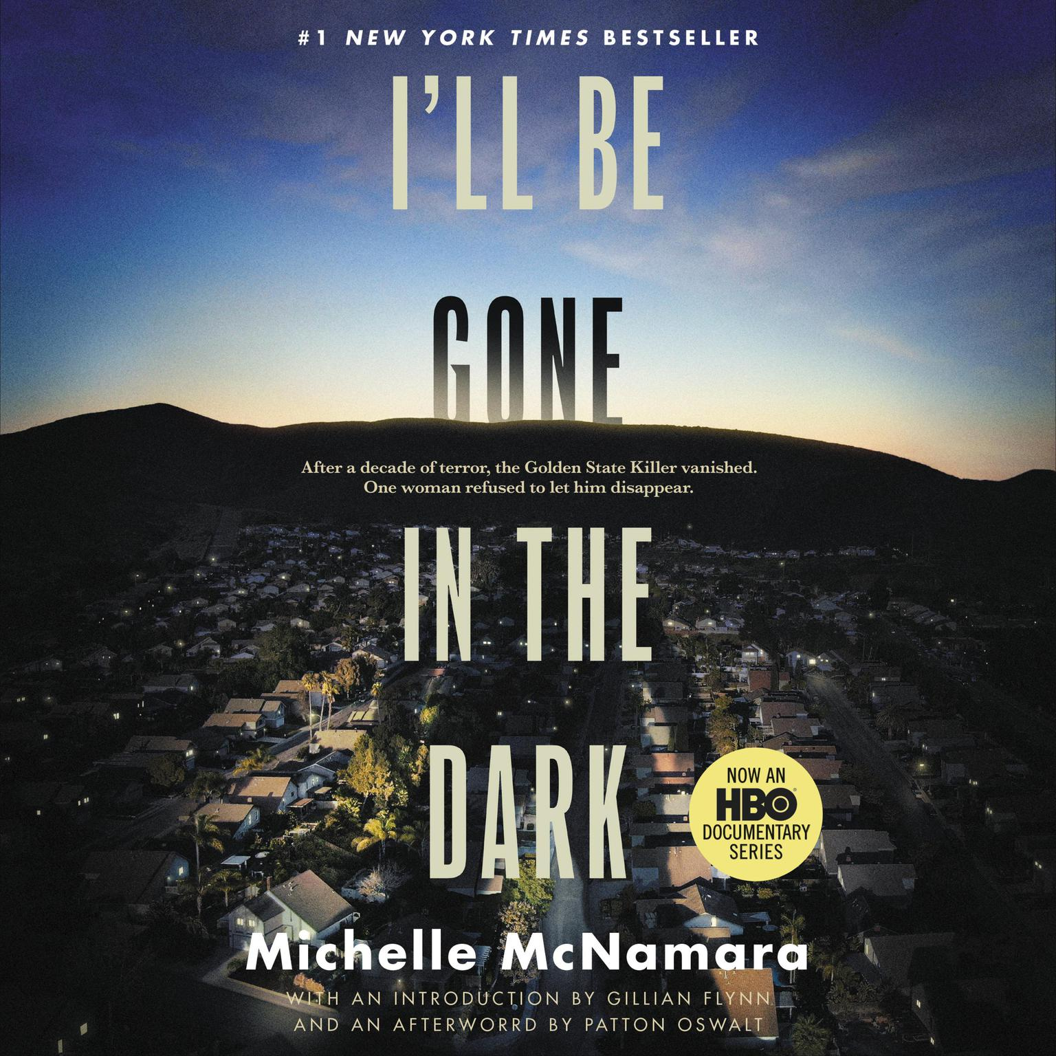 Printable I'll Be Gone in the Dark: One Woman's Obsessive Search for the Golden State Killer Audiobook Cover Art