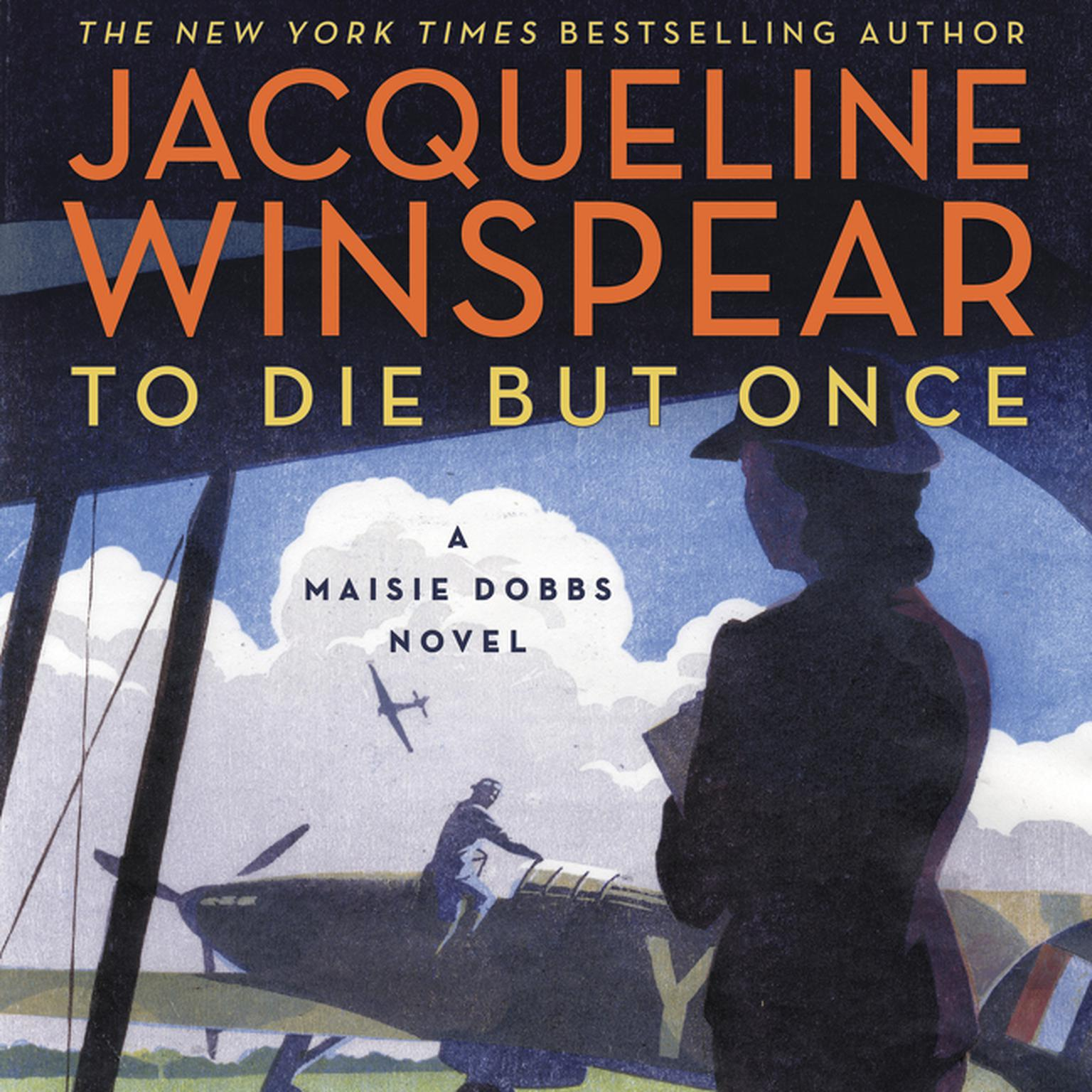 Printable To Die But Once: A Maisie Dobbs Novel Audiobook Cover Art