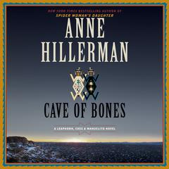Cave of Bones: A Leaphorn, Chee & Manuelito Novel Audiobook, by Anne Hillerman