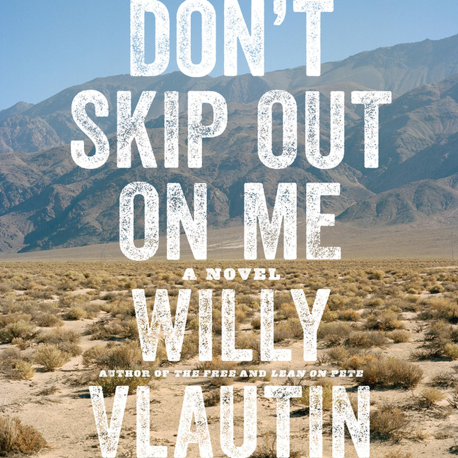 Printable Don't Skip Out on Me: A Novel Audiobook Cover Art