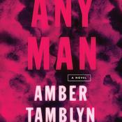 Any Man: A Novel Audiobook, by Amber Tamblyn
