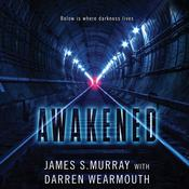 Awakened: A Novel Audiobook, by James S. Murray
