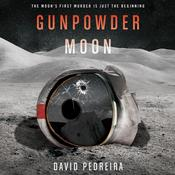 Gunpowder Moon Audiobook, by David Pedreira