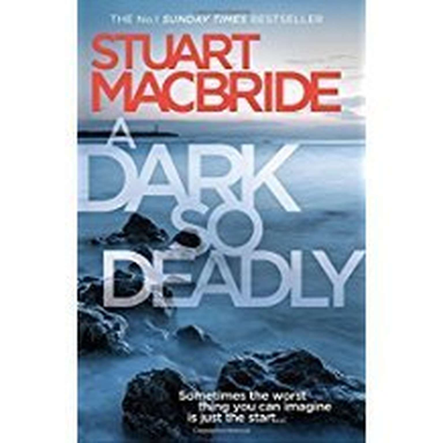 A Dark So Deadly Audiobook, by Stuart MacBride