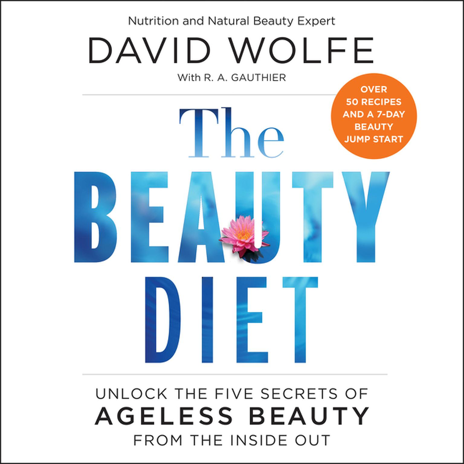 Printable The Beauty Diet: Unlock the Five Secrets of Ageless Beauty from the Inside Out Audiobook Cover Art