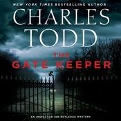 The Gatekeeper: An Inspector Ian Rutledge Mystery Audiobook, by Charles Todd