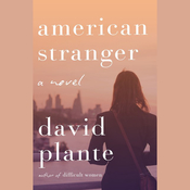 American Stranger Audiobook, by David Plante