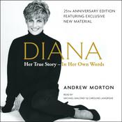 Diana: Her True Story in Her Own Words Audiobook, by Andrew Morton