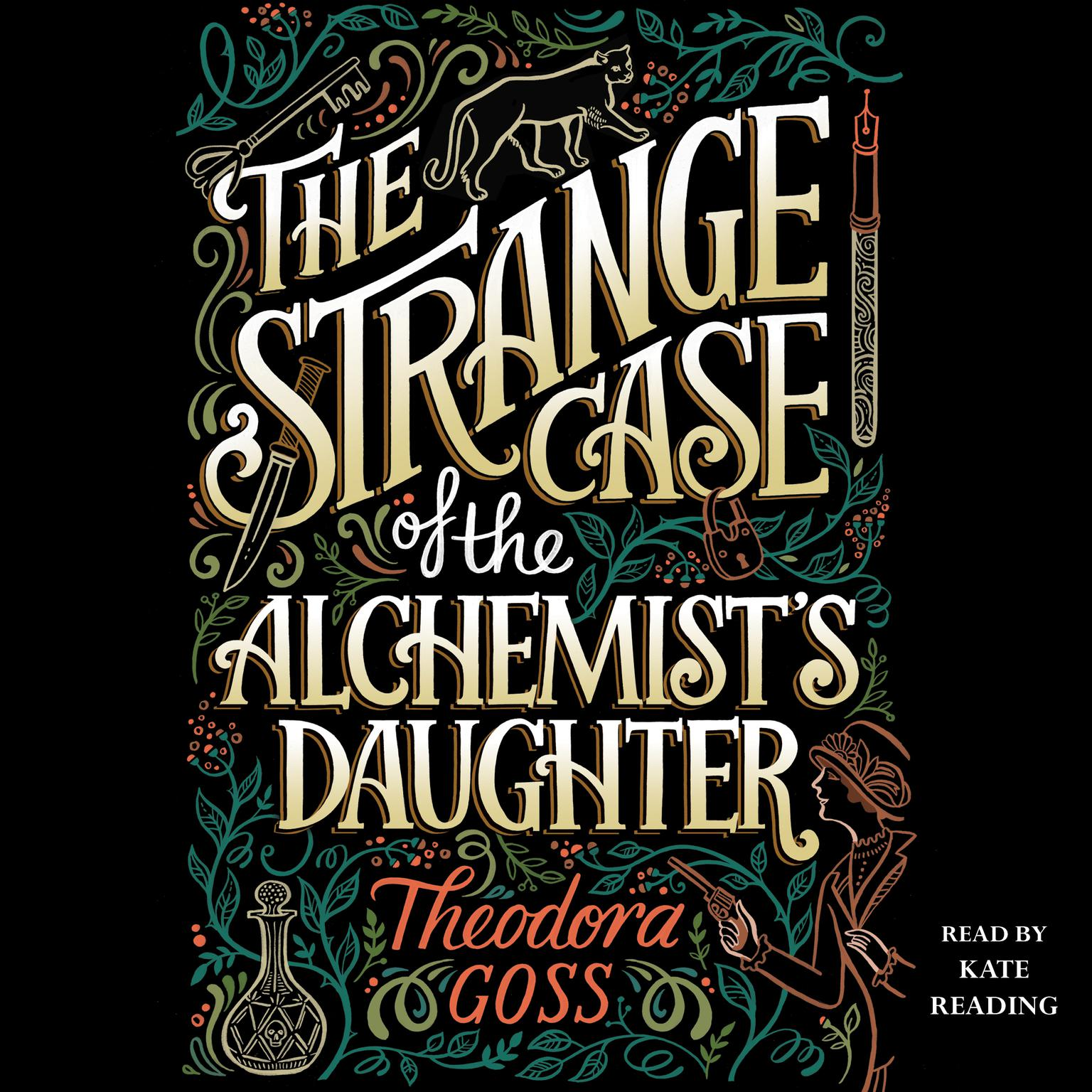 The Strange Case of the Alchemists Daughter Audiobook, by Theodora Goss