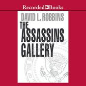 The Assassins Gallery Audiobook, by David Robbins