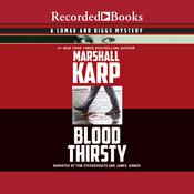 Bloodthirsty Audiobook, by Marshall Karp