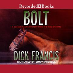 Bolt Audiobook, by Dick Francis