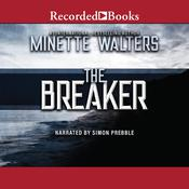 The Breaker Audiobook, by Minette Walters