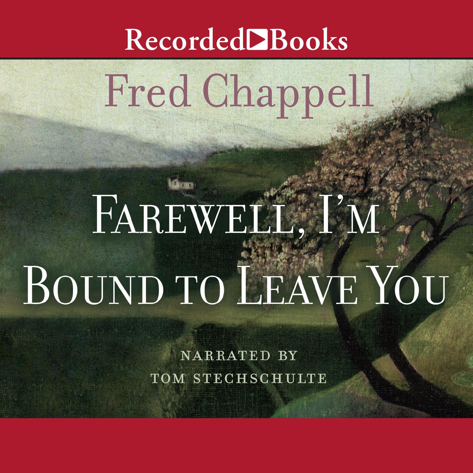 Printable Farewell, I'm Bound to Leave You: Stories Audiobook Cover Art